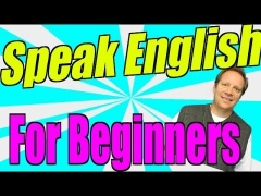 Speak English for Beginners and Practice Speaking English to Become More Fluent!