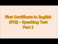 Preguntas y respuestas del First Certificate in English (FCE) Speaking Test - Part 1 (2)