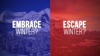 Do You EMBRACE Winter? Cold Weather Destination Travel & Activities
