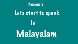 Speak Malayalam Fluently Lesson 1.Learn Malayalam through English.Basics.