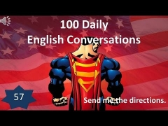 Daily English Conversations 57: Send me the directions.