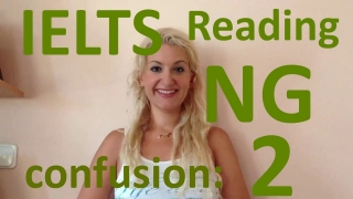IELTS Reading: TIPS for NG confusion PART 2- english video