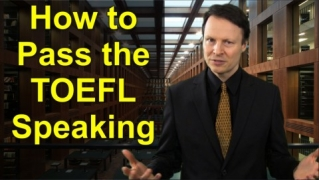 How to pass the TOEFL Speaking - Learn English with Steve Ford - Test Prep 22