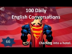 Daily English Conversations 66: Checking into a hotel.