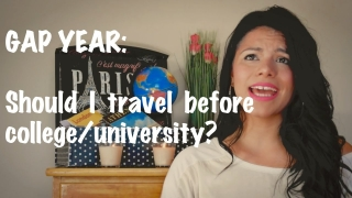Gap Year: Should I travel before college/university?