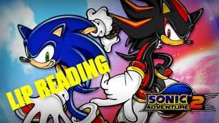 Sonic Adventure 2 Lip Reading!