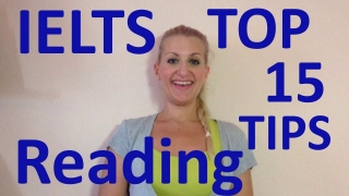 IELTS: TOP 15 READING TIPS