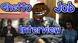 Ghetto Job Interview!