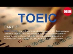 Toeic Test - Toeic Listening Test 3 Part 2 Online With Answers Key 2015