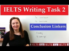 IELTS Writing Task 2: Linkers for the Conclusion