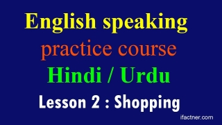 English speaking practice course in Hindi, Urdu for Indians 2 Shopping