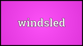 Windsled Meaning