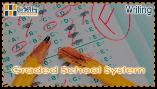 TOEFL | Integrated Writing Task | Graded School System