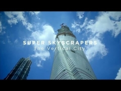 BBC Documentary Super Skyscrapers EP03 The Vertical City english subtitles