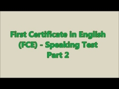 Preguntas y respuestas del First Certificate in English (FCE) Speaking Test - Part 2