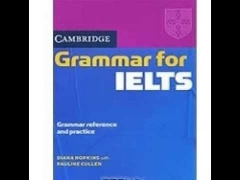 Cambridge Grammar for IELTS Grammar Reference and Practice Diana Hopkins Pauline