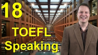 How to Learn English for the TOEFL 18 - Speaking Lesson with Steve Ford