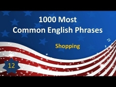 1000 Most Common English Phrases - P12: Shopping