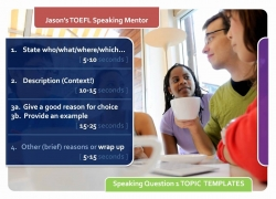 TOEFL Speaking Question 1: Topic templates and formulas for answers