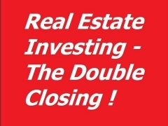 Real Estate Investing| Double Closings| Flipping Houses| Real Estate Investing For Beginners