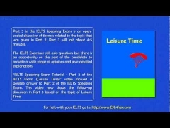 IELTS Speaking Exam Tutorial  - Part 3 of the IELTS Exam (Leisure Time Discussion)