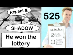 Repeat and Shadow English Speaking Practice #525