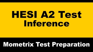 HESI A2 English LanguageTest - Reading Comprehension Practice - Inference