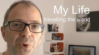 My Life - Travelling the World Ep.7