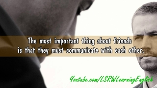 English Listening Practice (level 2/6) || Video 2 - What I Look for in a Friend ||