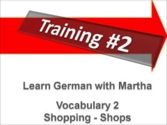 Training #2 -Vocabulary Shopping/Shops - Learn German with Martha - Deutsch lernen