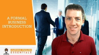 English Conversation Topics - A Formal Business Introduction