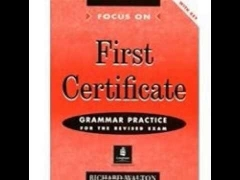 First Certificate Grammar Practice for the Revised Exam with Key Richard Walton