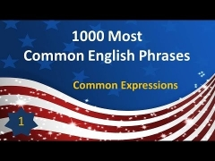 1000 Most Common English Phrases - P01: Common Expressions