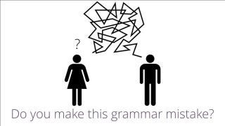 Do you Make this 'Grammar Mistake'? Maybe your English speaking and writing is hard to understand...