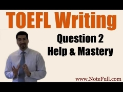TOEFL Writing Question 2 Help