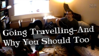 Going Travelling - And Why You Should Too