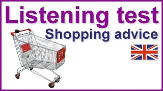 English listening test - Shopping advice