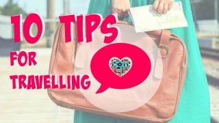 10 useful tips for travelling - BubbleBee TV