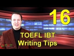 Learn English with Steve Ford - TOEFL 16 - TOEFL IBT Writing Tips - Advanced English Grammar