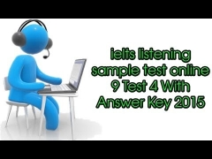 ielts listening sample test online 9 Test 4 With Answer Key  2015