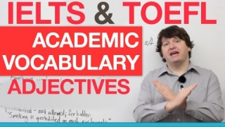 IELTS & TOEFL Academic Vocabulary - Adjectives
