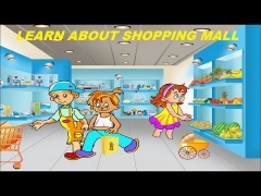 Learn about Shopping Mall || Kids Learning Videos