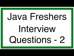 Java interview questions for Freshers  - Part 2