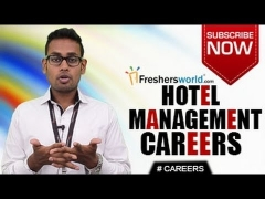 CAREERS IN HOTEL MANAGEMENT – BHM,BBA,MBA,Diploma,Job Openings,Salary Package