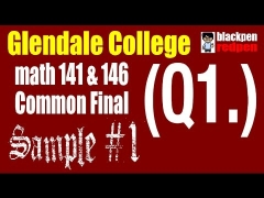 (Q1) Sample #1, Math 141/146 common final, Glendale community college