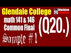 (Q20) Sample #1, Math 141/146 common final, Glendale community college