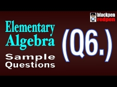 Elementary Algebra Q6  |  Pierce College math assessment sample MDTP