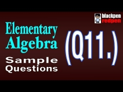 Elementary Algebra Q11  |  Pierce College math assessment sample MDTP