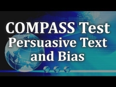 COMPASS Reading Test - Persuasive Text and Bias