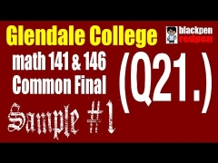 (Q21) Sample #1, Math 141/146 common final, Glendale community college